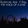 Ruslan-set - The Voice Of A Star (DJ Lazareff Remix) (feat. V.Ray) artwork