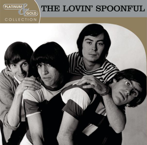 The Lovin' Spoonful - Platinum & Gold Collection: The Lovin' Spoonful