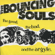The Good, The Bad, And the Argyle - The Bouncing Souls