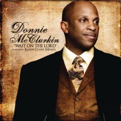 Donnie McClurkin - Wait On The Lord