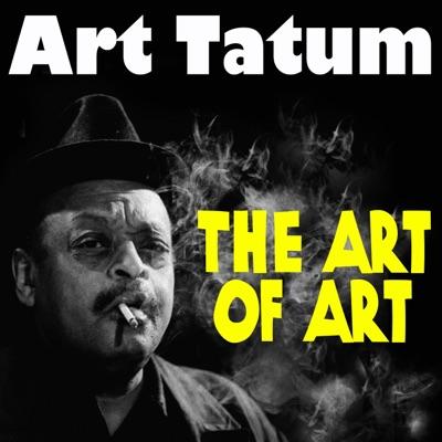 The Art of Art - Art Tatum