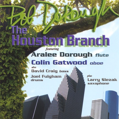 The Houston Branch - Bob Dorough
