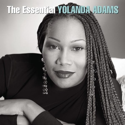 The Essential Yolanda Adams - Yolanda Adams
