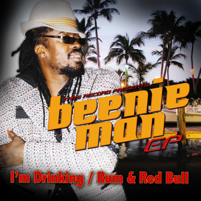 I'm Drinking / Rum & Red Bull - Beenie Man & Fambo song