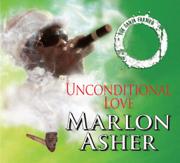Unconditional Love - Marlon Asher - Marlon Asher