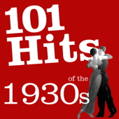 101 Hits of the 1930'S