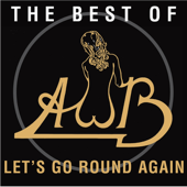 Let's Go Round Again - The Best of AWB