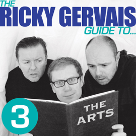 The Ricky Gervais Guide to... THE ARTS (Unabridged) audiobook