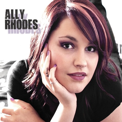 Ally Rhodes - EP - Ally Rhodes