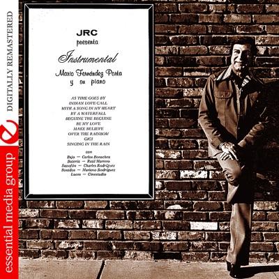 Instrumental: Mario Fernandez Porta y Su Piano (Digitally Remastered) - Mario Fernández Porta