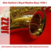 Slim Gaillard (Royal Rhythm Boys 1939) - Beat It Out Bumpin' Boy