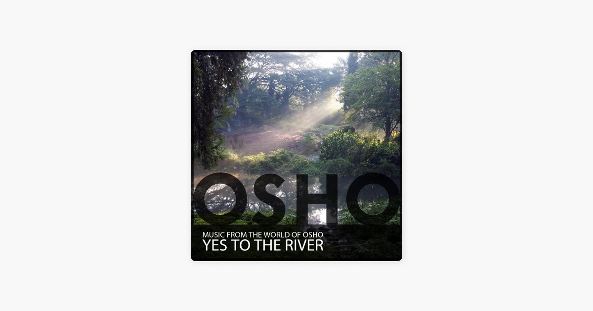 Yes to the River by Music