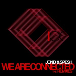 We Are Connected - The Remixes