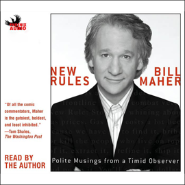 New Rules: Polite Musings from a Timid Observer (Unabridged) audiobook
