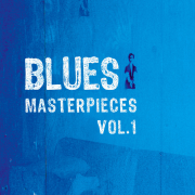 Blues Masterpieces, Vol. 1 - Various Artists - Various Artists