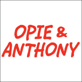 Opie & Anthony, Patrice O'Neal and Greg Giraldo, May 6, 2009 audiobook