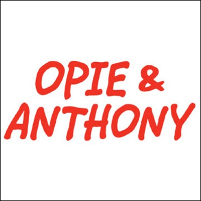 Opie & Anthony, Amy Schumer, March 17, 2010