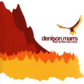 Denison Marrs - Send Me an Angel
