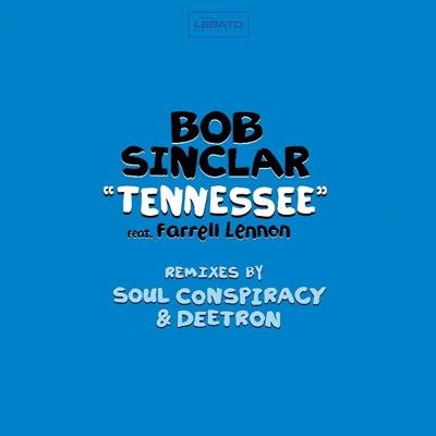 Tennessee Remixes - EP - Bob Sinclar