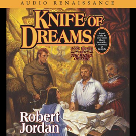 Knife of Dreams: Book Eleven of The Wheel of Time (Unabridged) audiobook