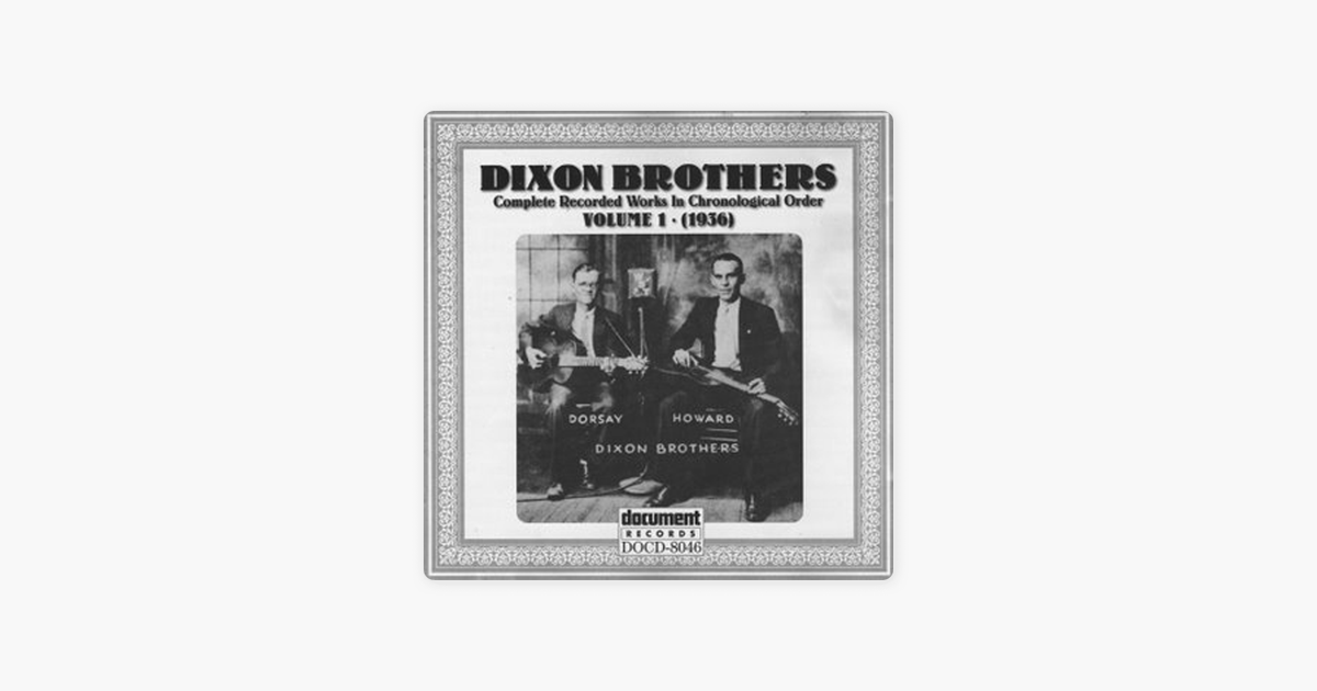 Dixon Brothers Vol  1 (1936) by The Dixon Brothers
