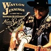 Waylon Jennings - Nothing Catches Jesus By Surprise