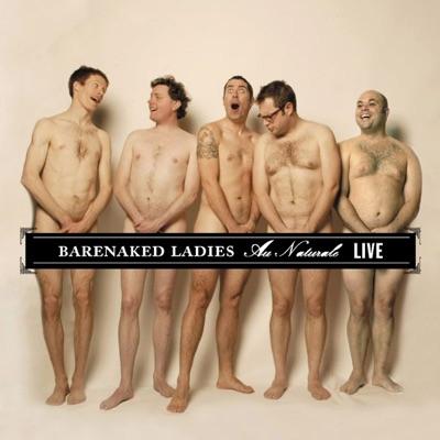 Au Naturale - Live (Boston, MA 8-9-04) - Barenaked Ladies