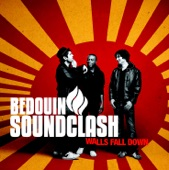 Bedouin Soundclash - Walls Fall Down