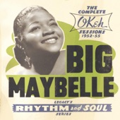 Big Maybelle - Gabbin' Blues (Don't Run My Business) feat. Rose Marie McCoy