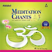 Meditation Chants Vol 1