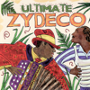 Ultimate Zydeco - Various Artists