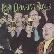Irish Drinking Songs - The Clancy Brothers & The Dubliners - The Clancy Brothers & The Dubliners