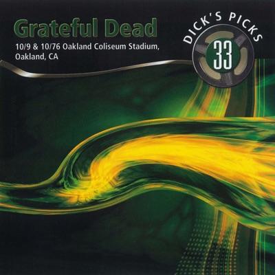 Dick's Picks Vol. 33: 10/9/76 & 10/10/76 (Oakland Coliseum Stadium, Oakland, CA) - Grateful Dead