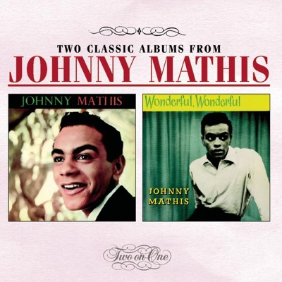 Johnny Mathis / Wonderful, Wonderful - Johnny Mathis