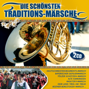Die schönsten Traditions-Märsche - Diverse Interpreten - Diverse Interpreten