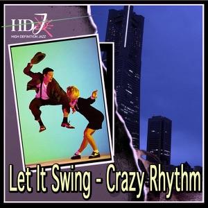 Let It Swing - Crazy Rhythm