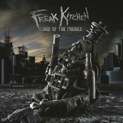 Land of the Freaks - Freak Kitchen