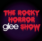 Glee: The Music, The Rocky Horror Glee Show - EP