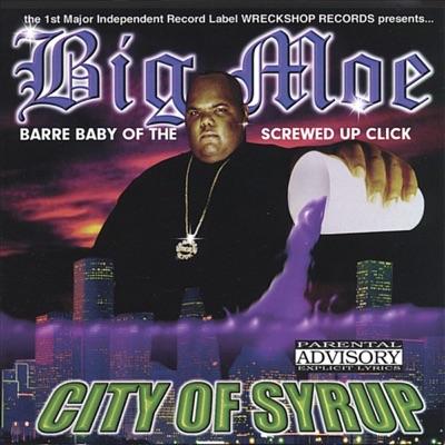 City of Syrup - Big Moe