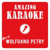 Augen zu und durch (Karaoke Version) [Originally Performed By Wolfgang Petry]