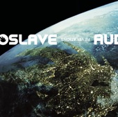 Audioslave - One And The Same (Album Version)
