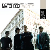 matchbox twenty - How Far We've Come