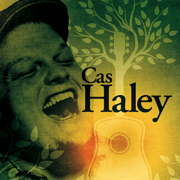 Cas Haley (Bonus Track Version) - Cas Haley - Cas Haley