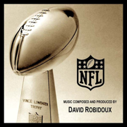 The Lombardi Trophy Theme (The Official Theme of the Super Bowl) - David Robidoux - David Robidoux