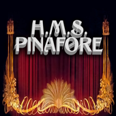H.M.S. Pinafore-The D'Oyly Carte Opera Company