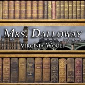 Mrs. Dalloway (Unabridged) audiobook