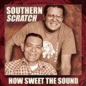 Southern Scratch - Jesusita In Chihuahua