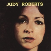 Judy Roberts - Never Was Love