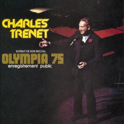 Charles Trenet: Olympia 75 - Charles Trénet