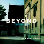 Back Alley Players - I Got the Blues